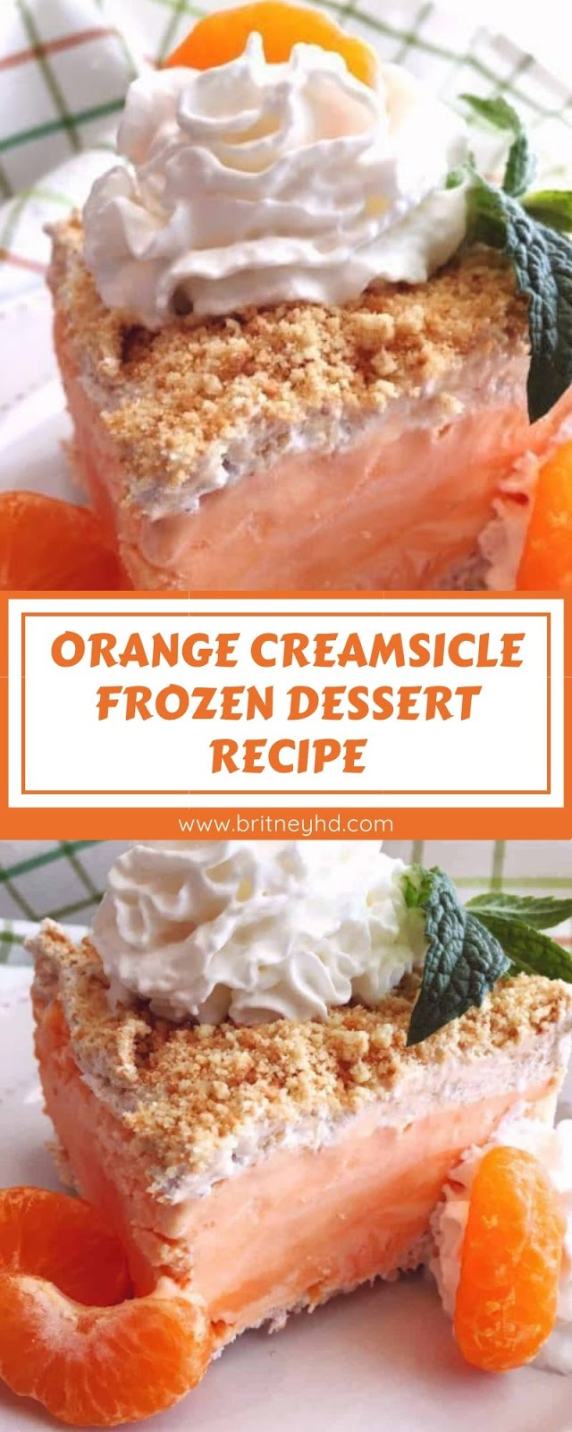 ORANGE CREAMSICLE FROZEN DESSERT RECIPE