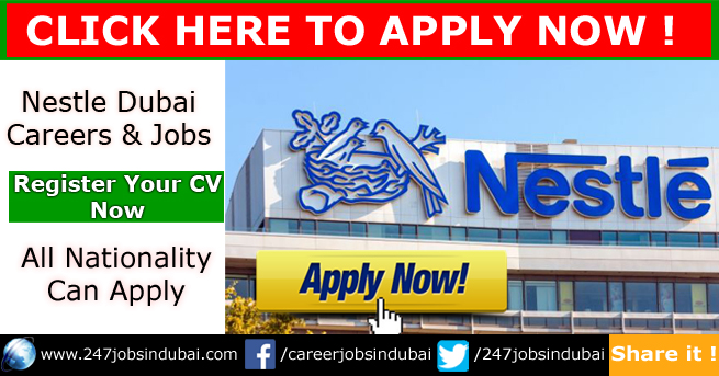 Job Vacancies at Nestle Dubai and Careers Opportunities