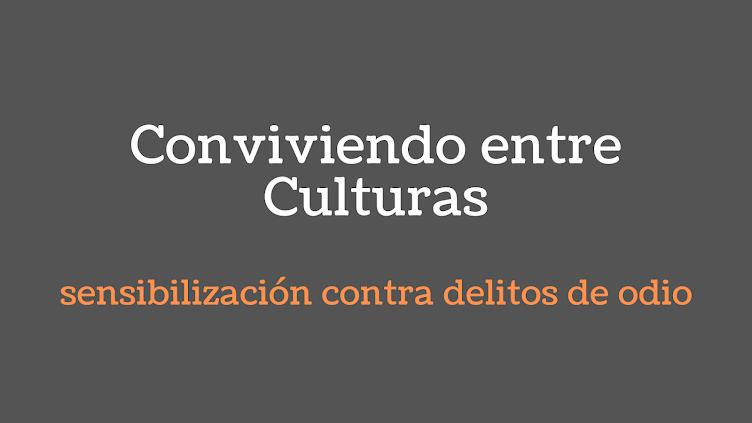 Conviviendo entre Culturas