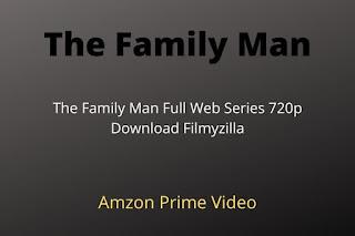 The Family Man Full Movie Free Download Filmyzilla 720p