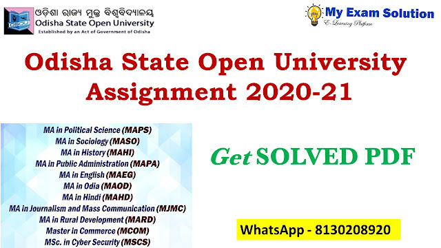 Odisha State Open University Assignment 2020-21; Odisha State Open University Assignment