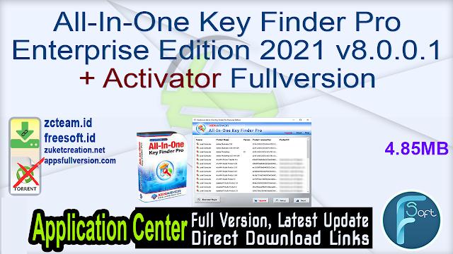 All-In-One Key Finder Pro Enterprise Edition 2021 v8.0.0.1 + Activator Fullversion
