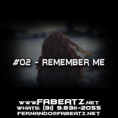#02 - Remember Me - DISPONÍVEL [BoomBap 85]