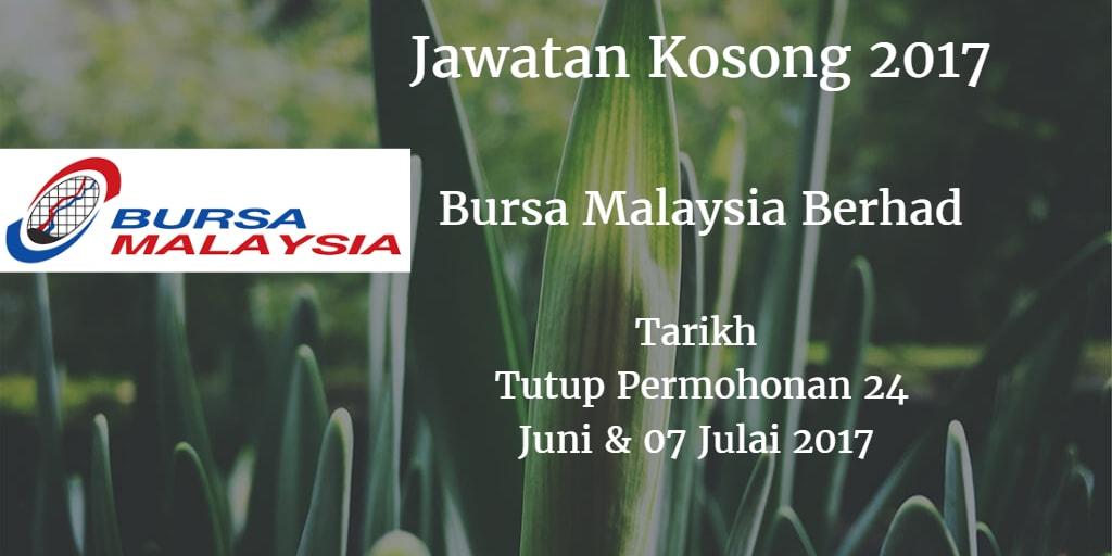 Jawatan Kosong Bursa Malaysia Berhad 24 Juni - 07 Julai 2017