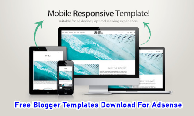 Free Blogger Templates Download For Adsense