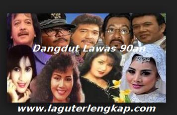 Lagu Dangdut Lawas 90an
