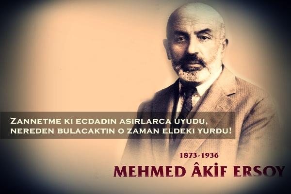 Mehmet Akif Ersoy, milli şair, milli yazar, istiklal marşı, şair, istiklal marşı yazarı,
