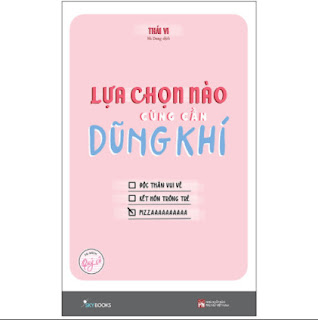 Lựa Chọn Nào Cũng Cần Dũng Khí - Tủ Sách Quý Cô ebook PDF EPUB AWZ3 PRC MOBI