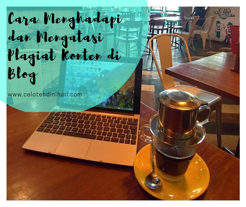 Cara Menghadapi dan Mengatasi Plagiat Konten di Blog