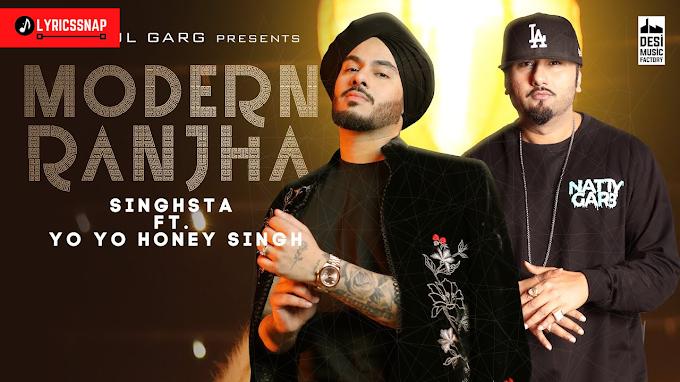 Modern Ranjha Lyrics - Singhsta   Yo Yo Honey Singh   Anshul Garg