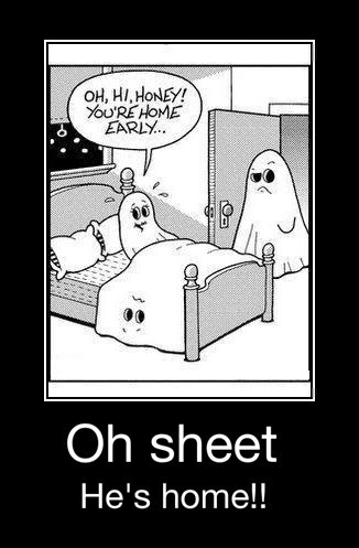 Funny Halloween Oh Sheet He's Home Infidelity Cartoon Picture