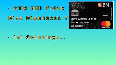 ATM BNI Tidak Bisa Digunakan