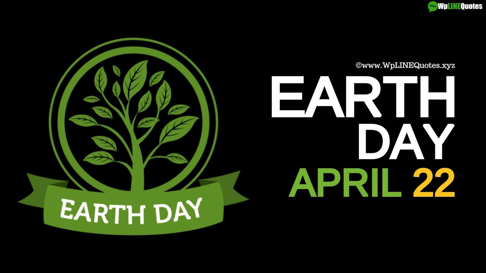 Earth Day Quotes, Wishes, Messages, Slogans, Greetings, Speech, Activities, Theme, History, Facts, Images, Poster, Pictures, Drawing, Wallpaper
