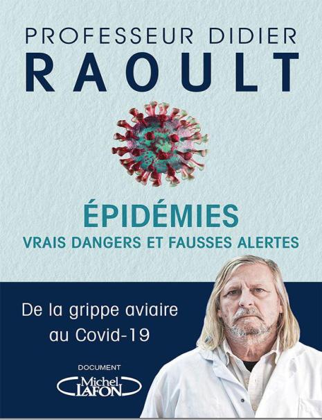 Epidemies Vrais dangers et fausses alertes DE LA GRIPPE AVIAIRE AU COVID 19 Raoult Didier - WWW.VETBOOKSTORE.COM