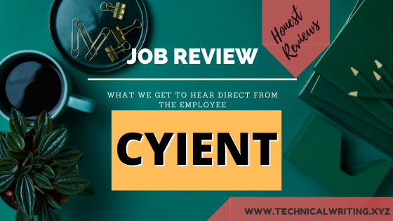 My-Job-Review- Technical-Writing-Cyient