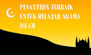 Pesantren Terbaik Di Indonesia
