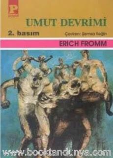 Erich Fromm - Umut Devrimi