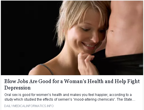"Screencap of a news headline that reads ""Blow Jobs Are Good for a Woman's Health and Help Fight Depression"""