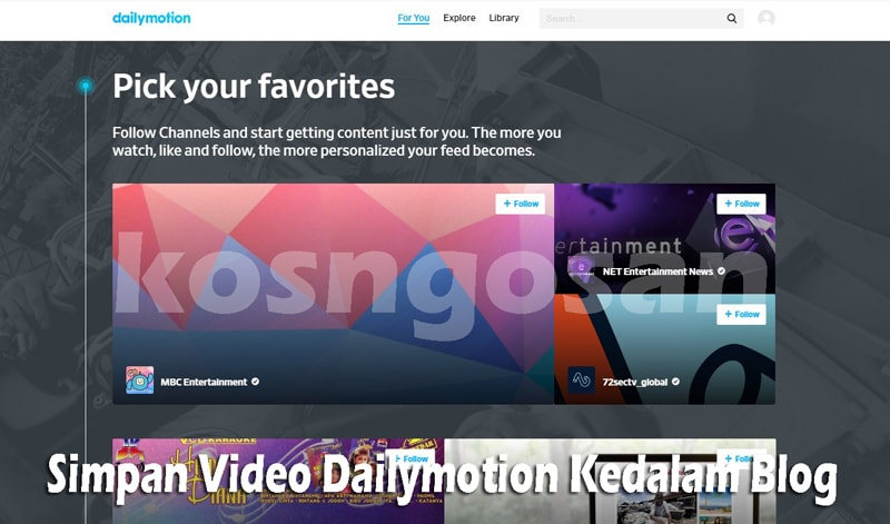 Cara Memasang Video Dailymotion ke dalam Blog Website