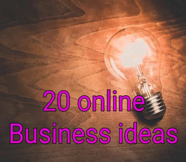 बेस्ट 20 ऑनलाइन बिजनेस आइडियास। Online earning