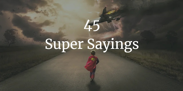 Super Sayings, Superman, Kid, Post about super Quotes