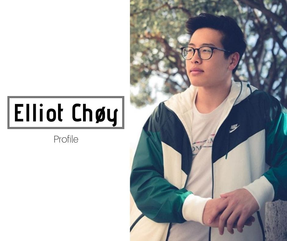 Elliot Choy Wiki Age Bio Facts More I'm an influencer i'm a brand. elliot choy wiki age bio facts more