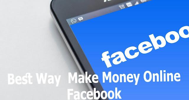 Best Way  Make Money Online Facebook For Beginners 2020