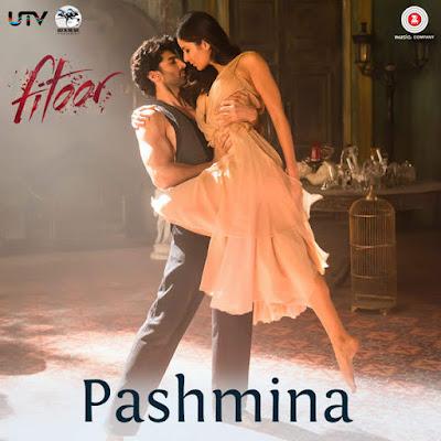 Pashmina - Fitoor (2016)