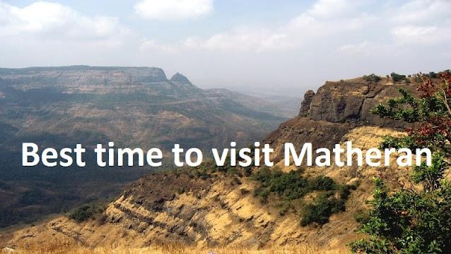 Best time to visit Matheran