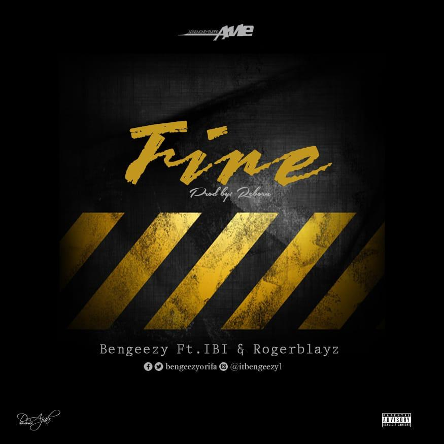 [Music]:Bengeezy Ft. IBi And Roger Blayz-Fire | Prod. By Reborn