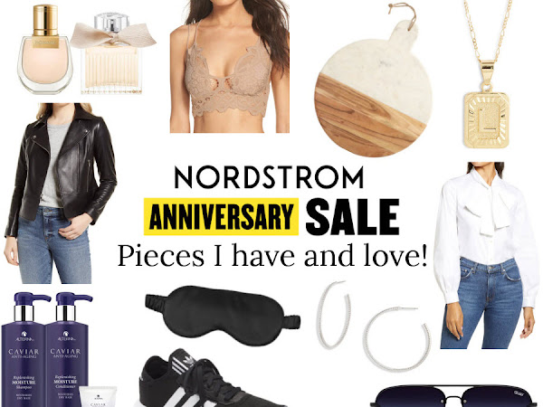 Nordstrom Anniversary Sale: Things I Have and Love