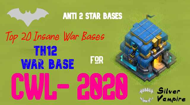 Th12 War Bases For CWL Anti Everything