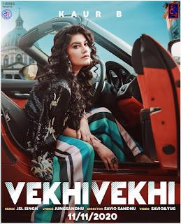Vekhi Vekhi Latest Song by Kaur B On DjPunjab