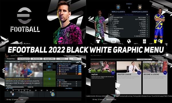 PES 2017 Full Mod eFootball 2022 Graphic Menu Black White