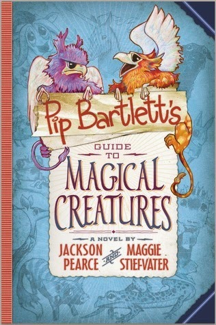 https://www.goodreads.com/book/show/23310214-pip-bartlett-s-guide-to-magical-creatures