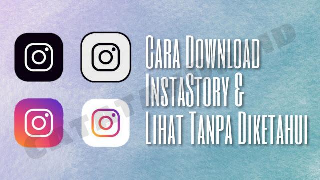 3 Cara Mengambil Foto dan Video dari Instagram Stories Teman