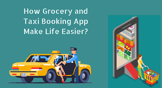 Grocery and Taxi Booking App