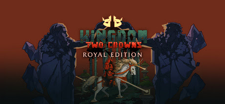 kingdom-two-crowns-royal-edition-pc-cover