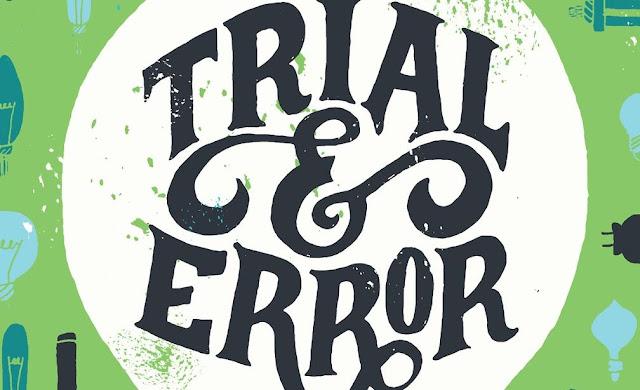 Trial and Error, Apa Sih Artinya?
