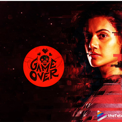 Game Over Movie Hit or Flop, Box office Collections, Story, Budget, Review Ratings
