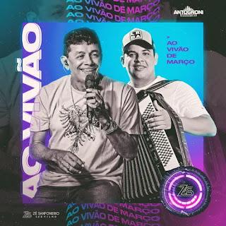 Zé Sanfoneiro - Promocional de Março - 2021