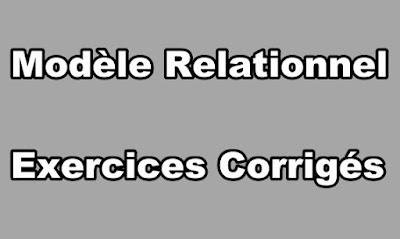 Modèle Relationnel Exercices Corrigés