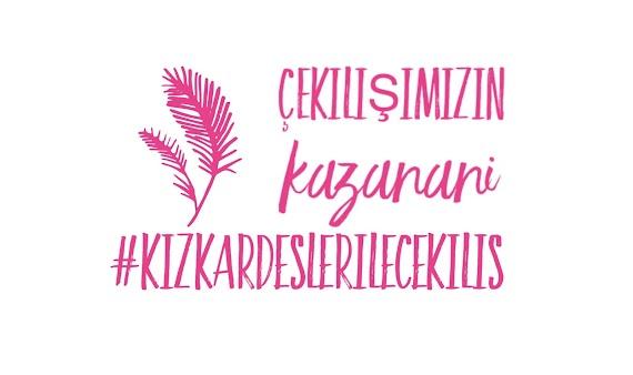 #kizkardeslerilecekilis Sonucu