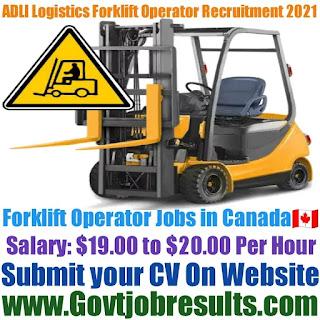 ADLI Logistics Forklift Operator Recruitment 2021-22
