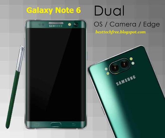 Samsung Galaxy Note 6 Features, Release Date, Specification, Price