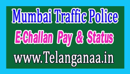 Mumbai Traffic Police E-Challan Pay and E Challan Status Online