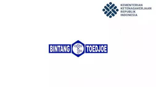loker PT. Bintang Toedjoe terbaru