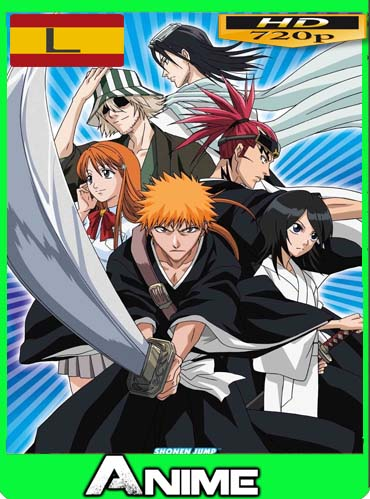Bleach HD [720P] latino [GoogleDrive] dizonHD