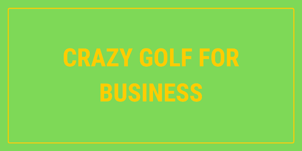 Pop-up crazy golf for business and retail