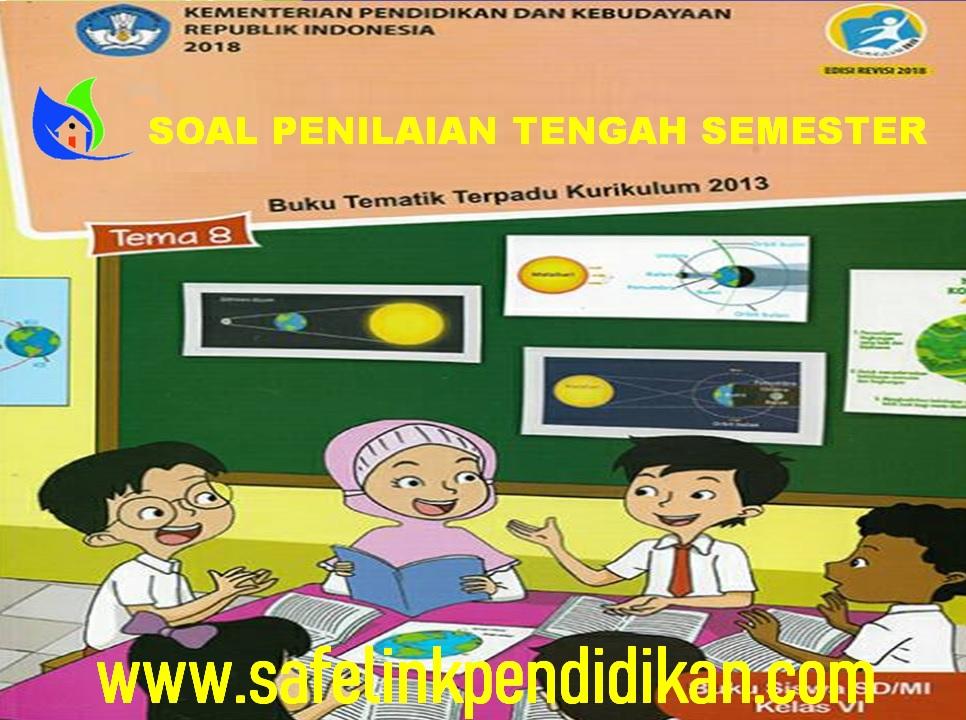 Soal PTS Tematik Kelas 6